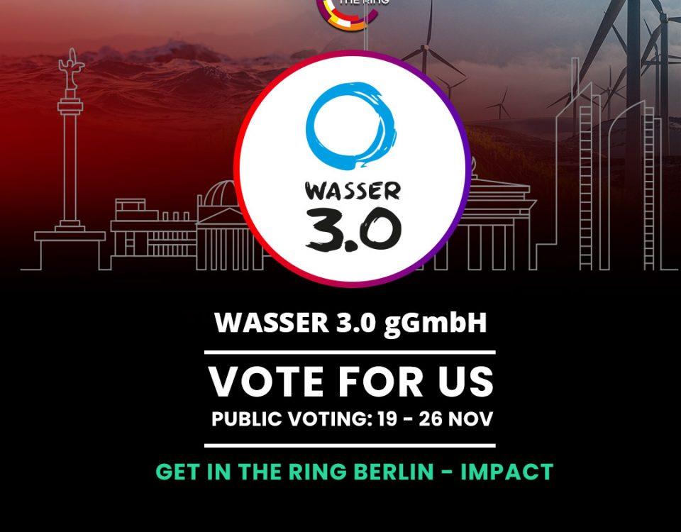 Get in the Ring - Voting gestartet- Jetzt für Wasser 3.0 abstimmen