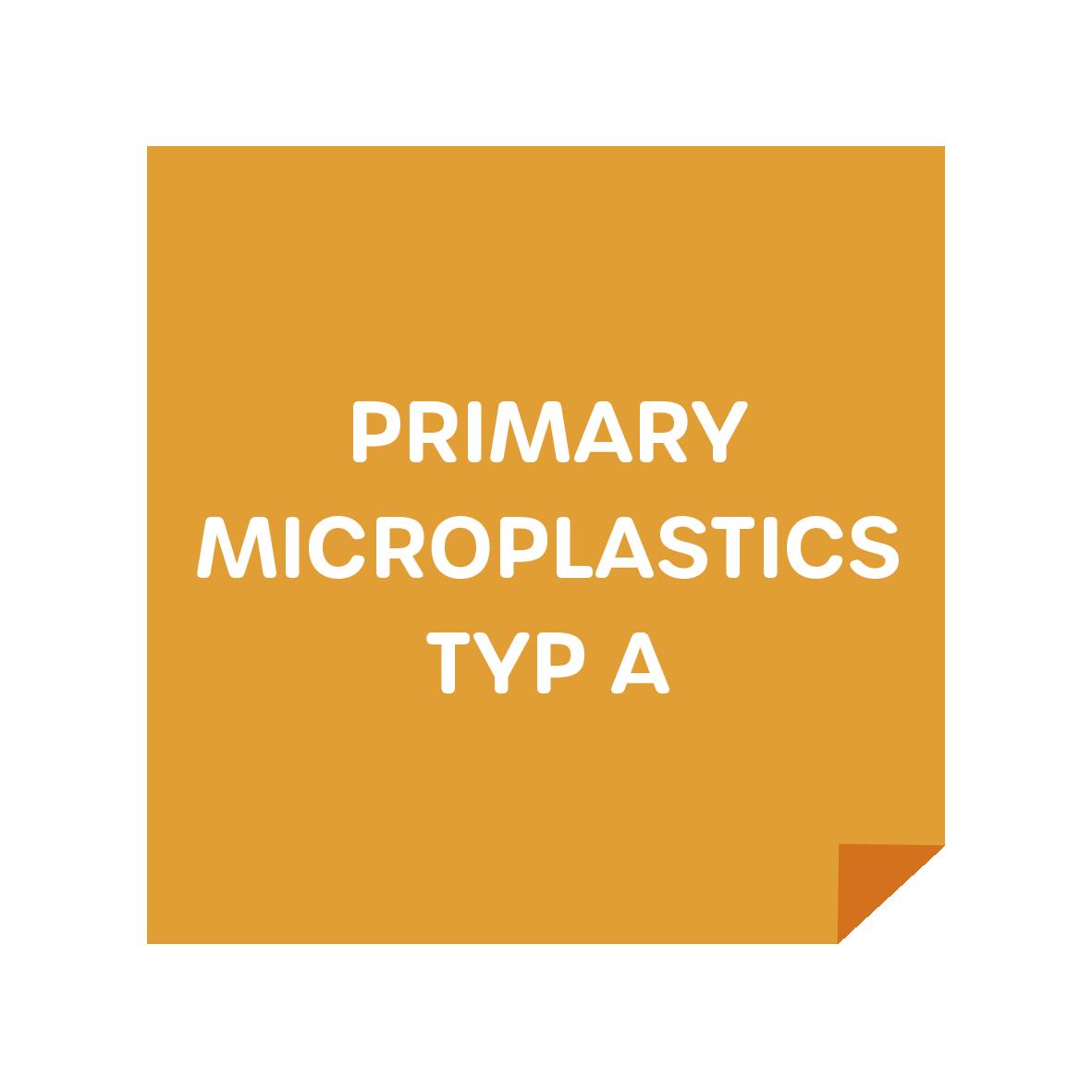 Primary Microplastics Typ A