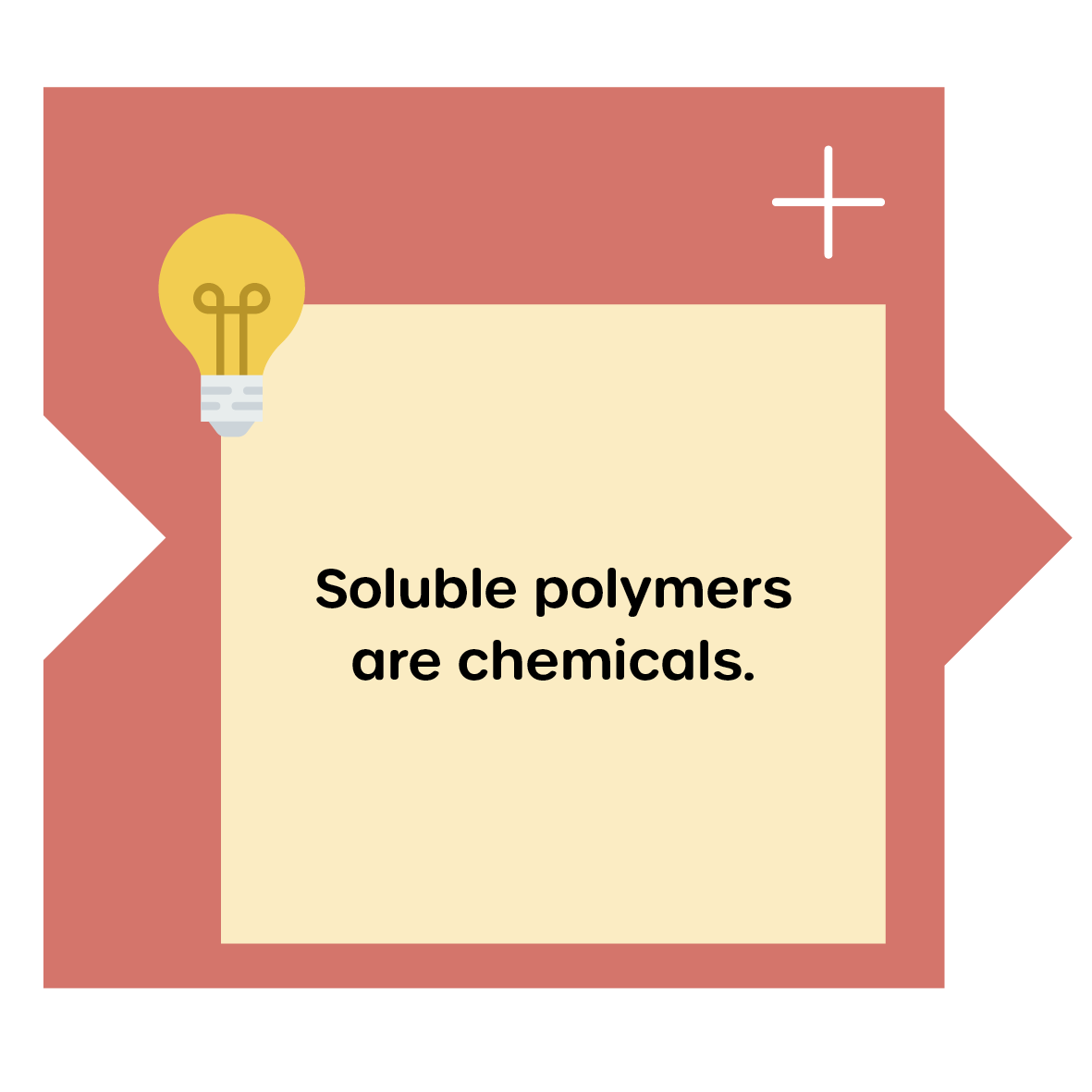 Soluble polymers are chemicals