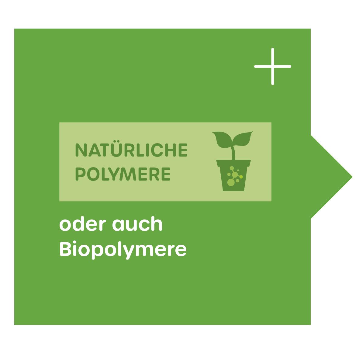Natürliche Polymere